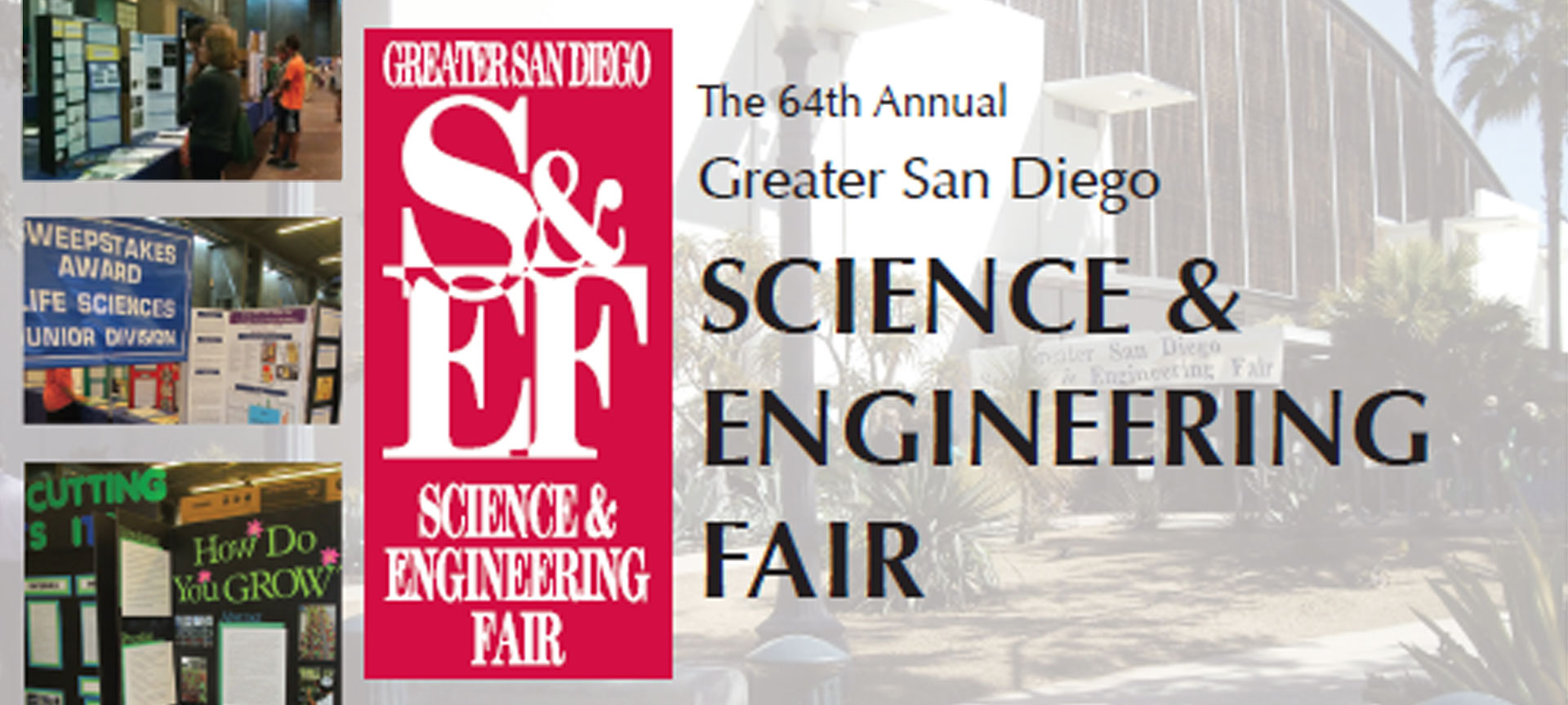 Greater San Diego Science and Engineering Fair 2018 is here!